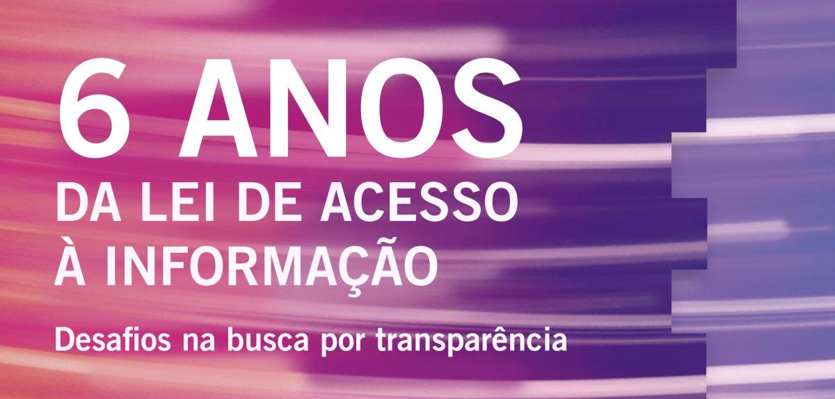 6º aniversário da Lei de Acesso à Informação é tema  de debate em São Paulo