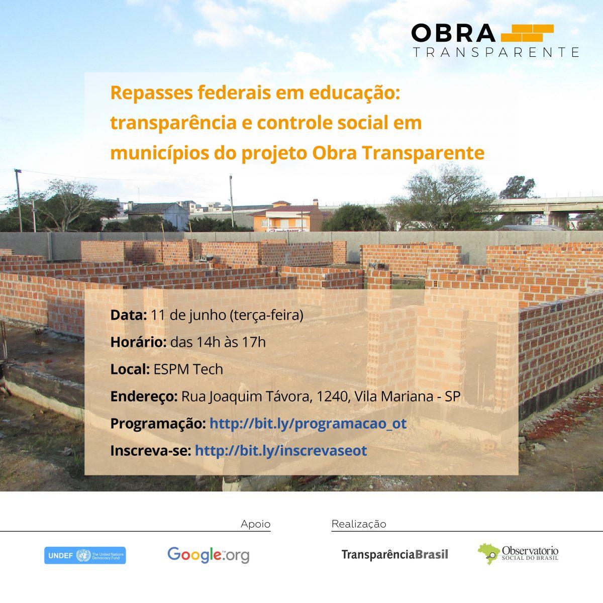 Repasses federais em educação: transparência e controle social em municípios do projeto Obra Transparente